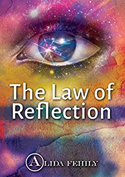 The Law of Reflection by [Fehily, Alida]