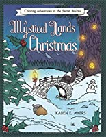 A Mystical Lands Christmas: Coloring Adventures in the Secret Realms