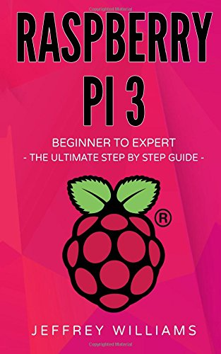 [画像:Raspberry Pi: Beginner to Expert - the Ultimate Step by Step Guide]