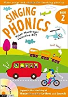 Singing Phonics: Book 2: Songs and Chants for Teaching Phonics by Helen MacGregor Catherine Birt(2009-09-01)