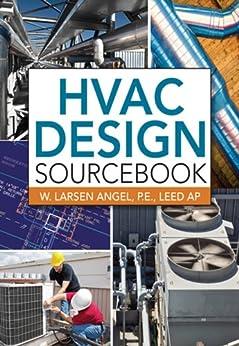 HVAC Design Sourcebook by [Angel, W. Larsen]