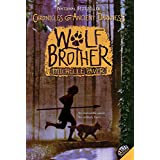 Chronicles of Ancient Darkness #1: Wolf Brother (Chronicles of Ancient Darkness, 1)