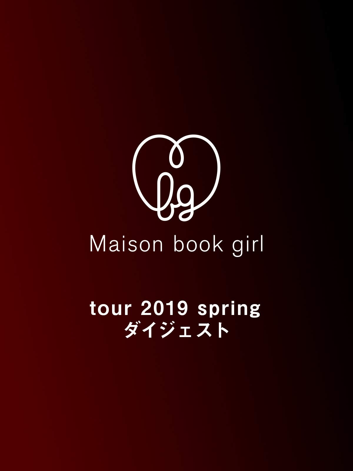 Maison book girl tour 2019
