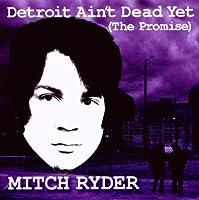 Detroit Ain't Dead Yet