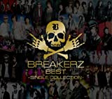 BREAKERZ BEST〜SINGLE COLLECTION〜