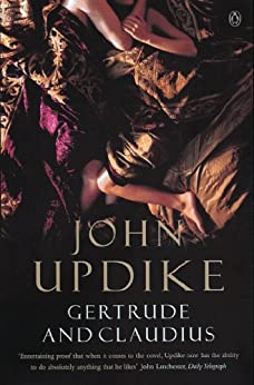 Gertrude And Claudius (Penguin Modern Classics) by [Updike, John]