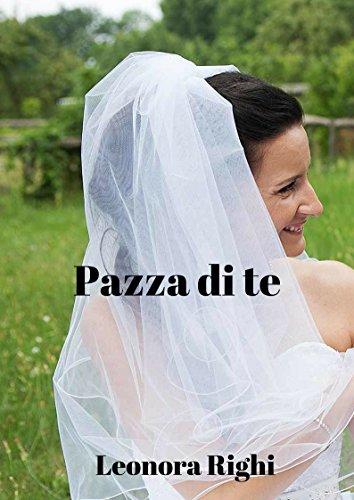 Pazza di te (Italian Edition)