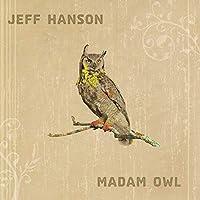 Madam Owl by Jeff Hanson (2008-08-19)
