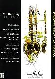 クロード・ドビュッシー : 狂詩曲 ラプソディ (サクソフォン、ピアノ) アンリ・ルモアンヌ出版