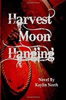 Harvest Moon Hanging