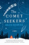 The Comet Seekers: A Novel
