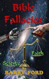 Biblical Fallacies: For Agnostics, Atheists, and those with an open Mind. (English Edition)