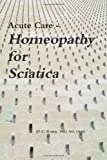 Acute Care - Homeopathy for Sciatica