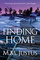 Finding Home (Time in Yellowstone)