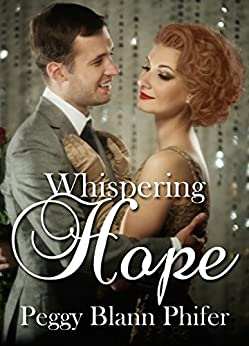 Whispering Hope by [Phifer, Peggy Blann]