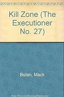 Kill Zone (The Executioner No. 27)
