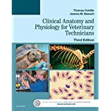 Clinical Anatomy and Physiology for Veterinary Technicians - E-Book