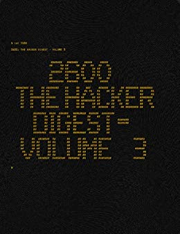 [2600 Magazine]の2600: The Hacker Digest - Volume 3 (English Edition)