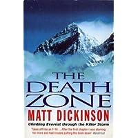 Death Zone: Climbing Everest Through the Killer Storm (English Edition)