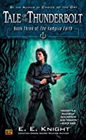 Tale of the Thunderbolt: Book Three of The Vampire Earth