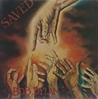 Saved by BOB DYLAN