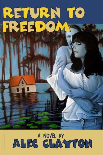 Return to Freedom (Freedom Trilogy Book 2) (English Edition)