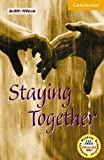 Staying Together Level 4 Intermediate Book with Audio CDs (3) Pack (Cambridge English Readers)