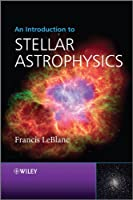 An Introduction to Stellar Astrophysics