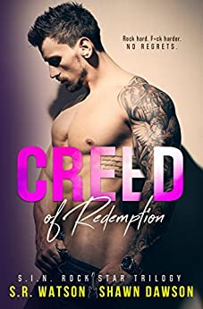 Creed of Redemption (S.I.N. Rock Star Trilogy - Book 2) by [Watson, S.R., Dawson, Shawn]