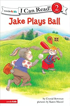 [Bowman, Crystal]のJake Plays Ball: Biblical Values (I Can Read! / The Jake Series) (English Edition)