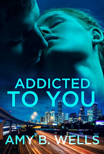Addicted To You (English Edition)