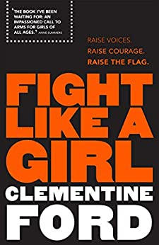 Fight Like A Girl by [Ford, Clementine]