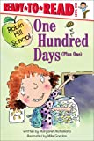 One Hundred Days (Plus One) (Robin Hill School)