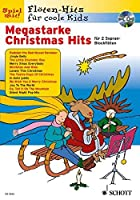 Megastarke Christmas Hits: 1-2 Sopran-Blockfloeten. Ausgabe mit CD.