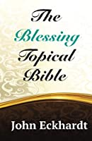 The Blessing Topical Bible