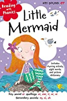 Reading With Phonics Little Mermaid: Key Sound Er Spellings: Er, Ear, Ir, Or, Ur Secondary Sounds: Ay, Oi, Sh