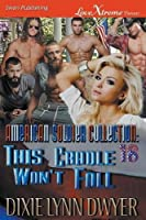 The American Soldier Collection 18: This Cradle Won't Fall (Lovextreme Forever)
