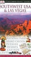 DK Eyewitness Travel Guide: Southwest USA and Las Vegas