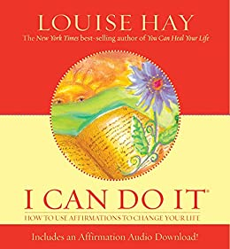 [Hay, Louise]のI Can Do It Affirmations (English Edition)