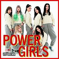 POWER GIRLS♪Happiness