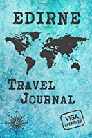 Edirne Travel Journal: Notebook 120 Pages 6x9 Inches - City Trip Vacation Planner Travel Diary Farewell Gift Holiday Planner