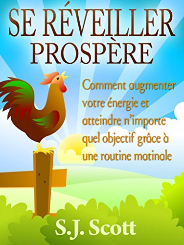 Download Se Réveiller Prospère (French Edition) B00MJKXHLI