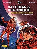 Valerian und Veronique Gesamtausgabe 08: Jenseits von Raum und Zeit - Die Kurzgeschichten