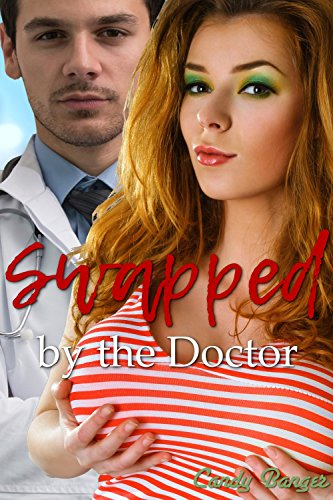 Swapped By The Doctor (English Edition)