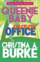 Out of Office (Queenie Baby)