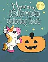 Unicorn Halloween Coloring Book: Unicorn Color Book, Perfect for Toddlers or Kids 2-6, Great Gift for Girls