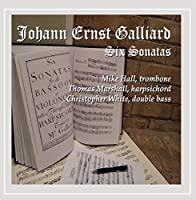 Johann Ernst Galliard Six Sonatas
