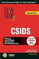 CSIDS Exam Cram 2 (Exam Cram 623-531)