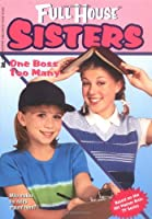 One Boss Too Many (Full House: Sisters)