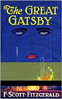 The Great Gatsby by [Fitzgerald, Francis Scott]